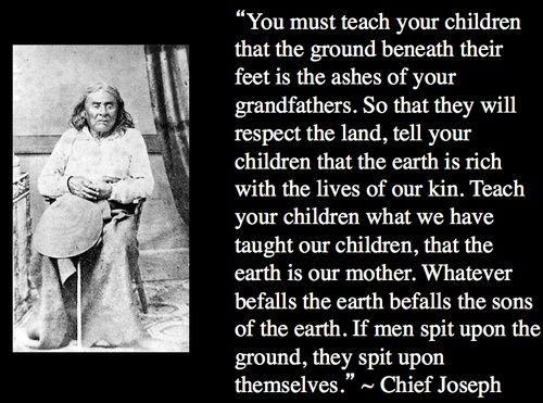 chief joseph quotes google search native american quotes pinterest quotes native american quotes and native american wisdom