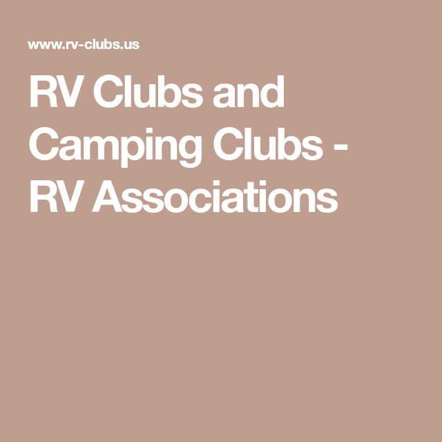 RV Clubs and Camping Clubs - RV Associations