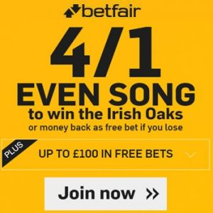 Betfair promotion Codes for 4/1 Even Song to win the Irish Oaks at Curragh Racecourse. Irish Oaks free enhanced odds horse racing bets with our exclusive Betfair Promotion Code. Betfair Promotion Code for the best odds and free horse racing bets on 4/1 Even Song to win the Irish Oaks. Betfair Horse Promo Code Bonus for Irish Oaks at Curragh Racecourse. New Betfair customer offers include a bet £10 get £30 free   £2000 RE bonuses. Exclusive Betfair Promotion Codes for horse racing bets ...