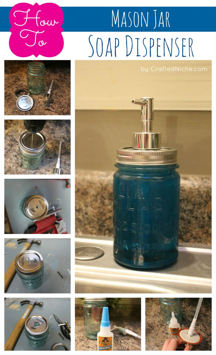 mason jar crafts how to make a mason jar soap dispenser crafted niche a lifestye. Black Bedroom Furniture Sets. Home Design Ideas