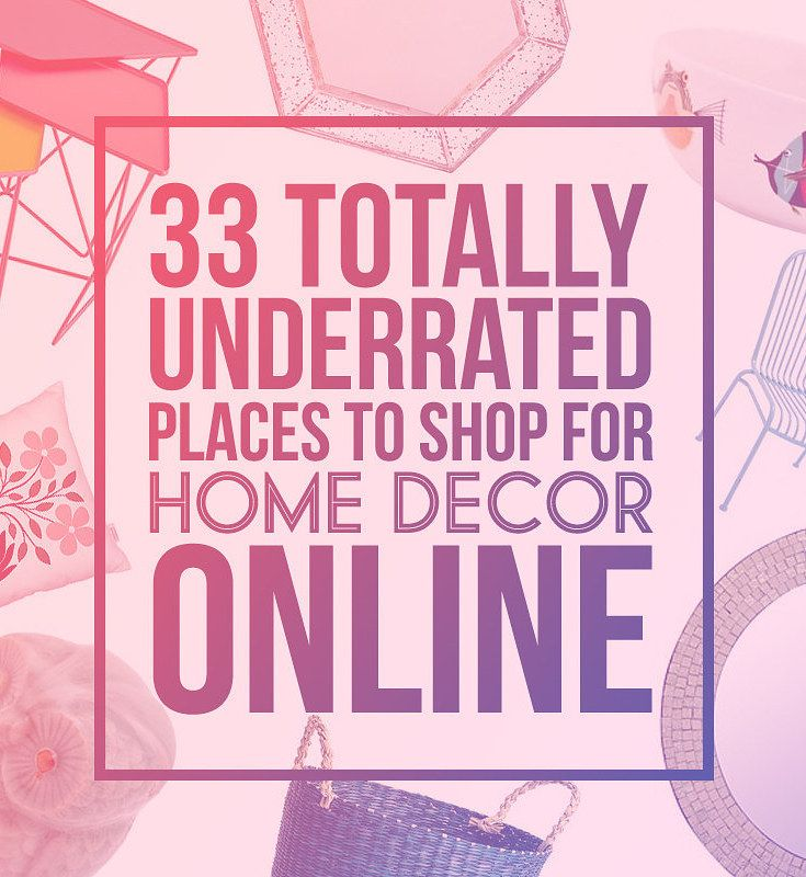 33 Totally Underrated Places To Shop For Home Decor Online