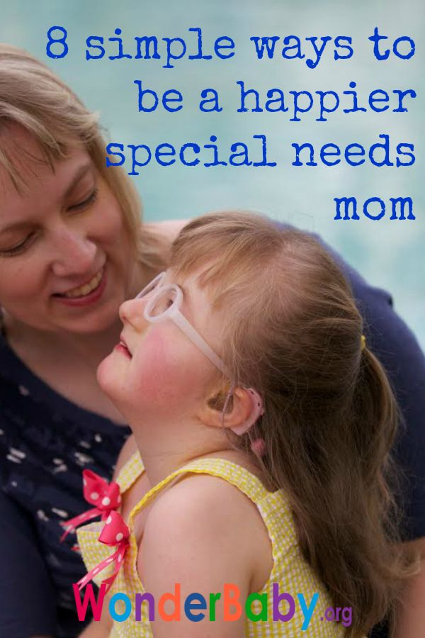8 simple ways to be a happier special needs mom