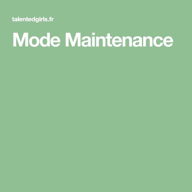 Mode Maintenance