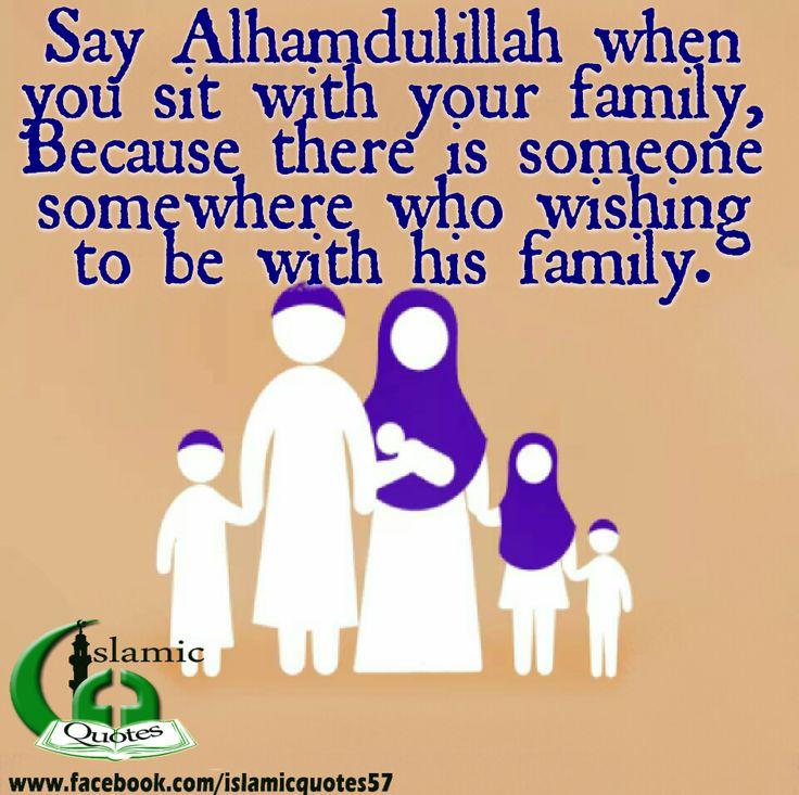 Alhamdulillah!   Islamic Quotes   Pinterest ... Muslim Family Life Quotes