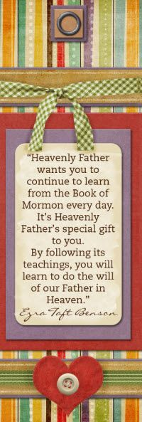 Continue to learn from the Book of Mormon Bookmark: i love this.