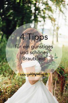 4 #Tipps für ein #günstiges und schönes #Brautkleid