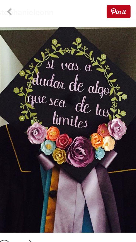Graduación. Si vas a dudar de algo que sea de tus limites
