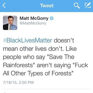 """McGorry began tweeting on Friday evening about how people who say """"All Lives Matter"""" in response to """"Black Lives Matter"""" are inherently undermining the meaning of the latter's movement. 