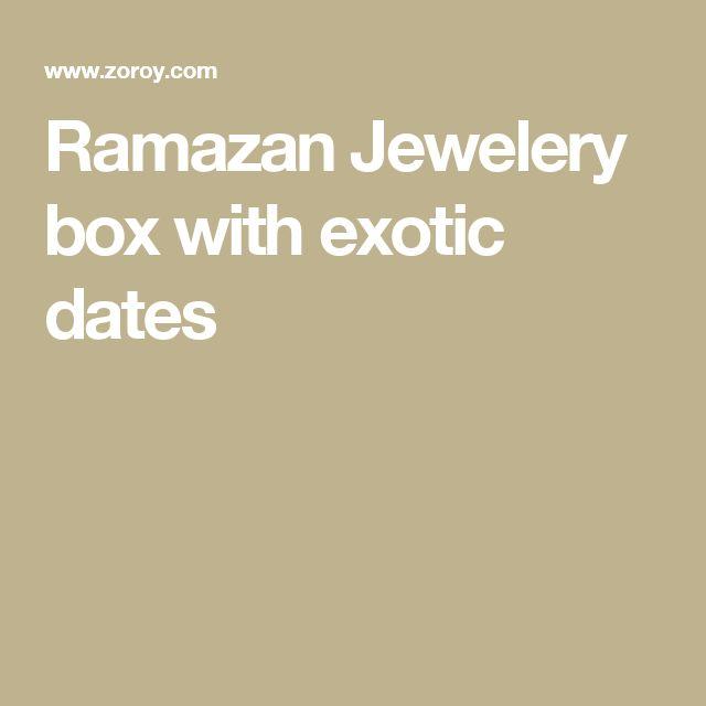 Ramazan Jewelery box with exotic dates