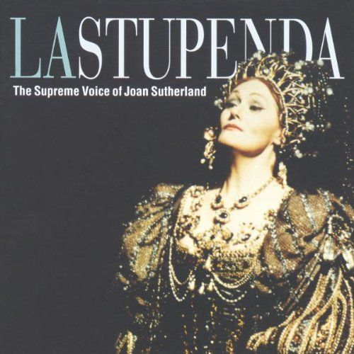 La Stupenda: The Supreme Voice Of Joan Sutherland` ~I was there at the Met in the sixties~ a voice of supernal beauty!