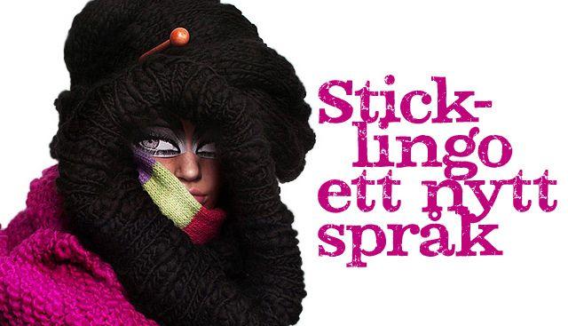 Sticklingo, ett nytt språk.