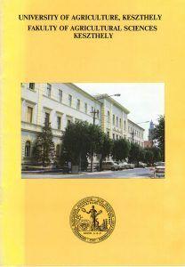 LASZLO, V: University of Agriculture, Keszthely: Fakulty of Agricultural Sciences Keszthely