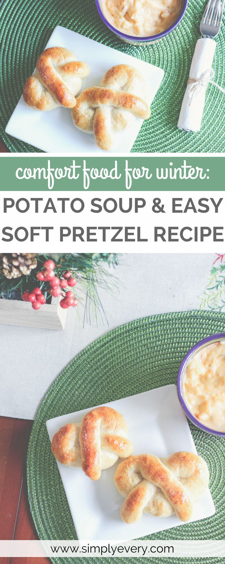 Comfort Food for Winter: Potato Soup & Easy Soft Pretzel Recipe, quick and easy soft pretzel recipe, easy recipes, easy pretzel recipe, easy bread recipe, easy recipes for mombs, pretzel bread, soft pretzels,