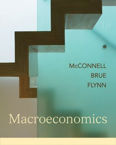 The 25 best connect mcgraw hill ideas on pinterest mcgraw hill macroeconomics mcgraw hill economics by campbell mcconnell 534 publisher mcgraw fandeluxe Image collections