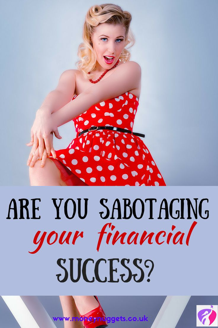 Are you sabotaging your financial success? Here are few tips to help you attain the financial success and financial freedom you deserve.