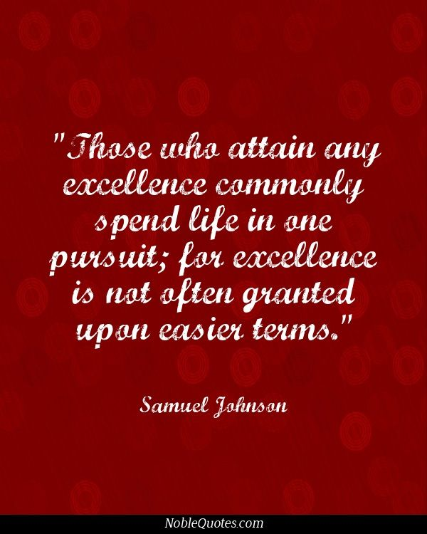 63 best images about excellence quotes on pinterest