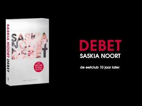 ▶ Debet het nieuwe boek van Saskia Noort - YouTube Reserveer: http://wise.webopac.nl/cgi-bin/bx.pl?wzstype=;woord=Debet;vestfiltgrp=;dcat=1;nieuw=;extsdef=01;event=titelset;qs=debet;wzsrc=;recent=N;rubplus=TX0;recno=1704927790;sid=11e4e101-3049-466e-acbb-a1aead0848a6;groepfx=06;vestnr=9906;prt=INTERNET;taal=nl_NL;var=portal;aantal=10