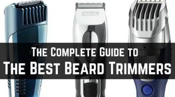 What is the Best Beard Trimmer to Buy? The Complete Guide