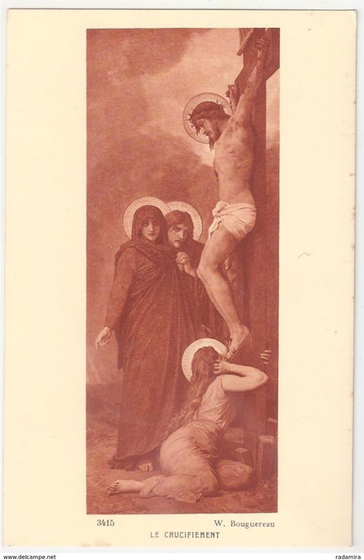 "Carte Postale Ancienne ""LE CRUCIFIEMENT"" - W. Bouguereau - Salon de Paris - France."