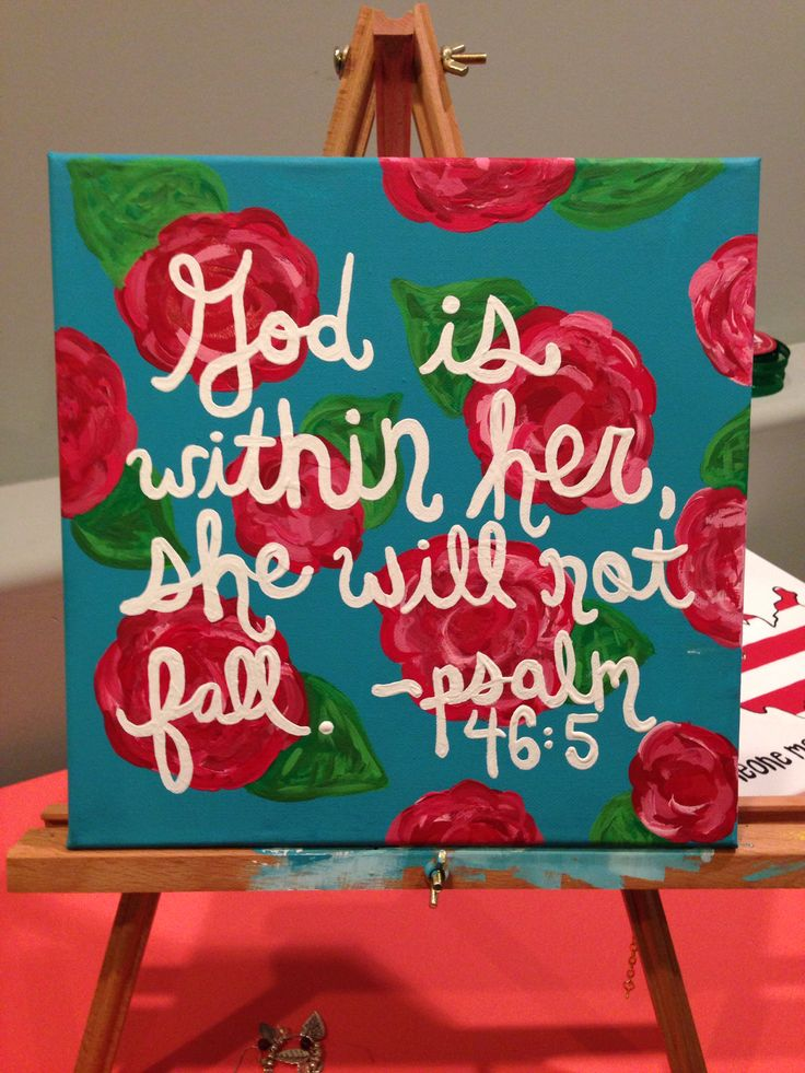 God is within her, she will not fall. flowers canvas, psalm 46: 5