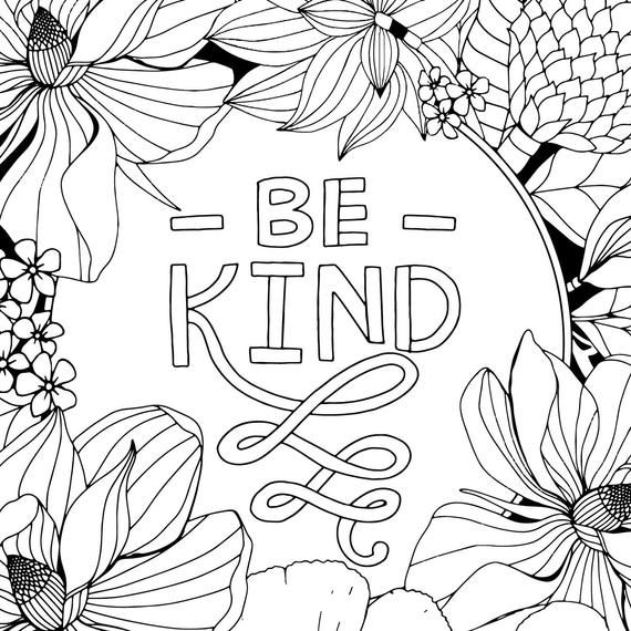 Be Kind Digital Coloring Page Floral Printable Download Etsy Floral Printables Coloring Pages Etsy