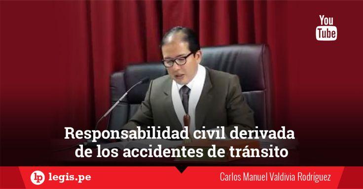 Responsabilidad civil derivada de accidentes de tránsito