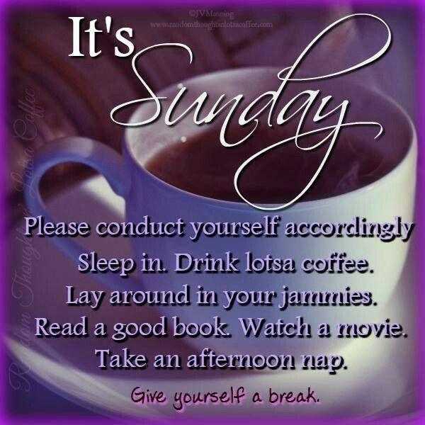 Sunday Funday Quotes: 17 Best Sunday Morning Quotes On Pinterest