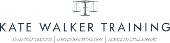 Blog | Kate Walker Training | Supervisor training, continuing education, private practice support