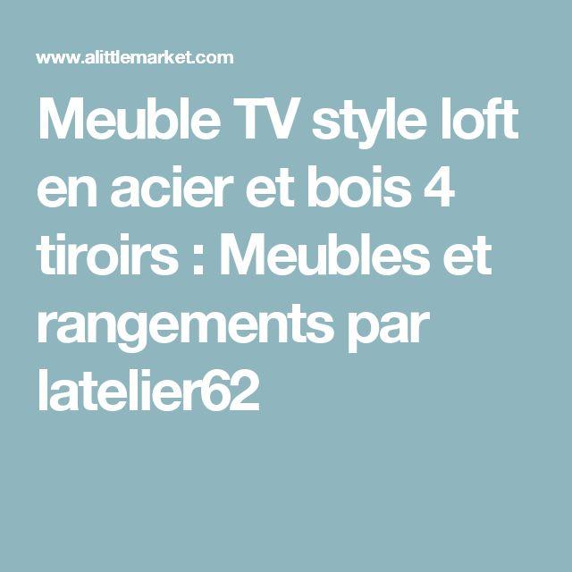 Les 25 meilleures id es de la cat gorie meubles en acier for Meuble tv style loft