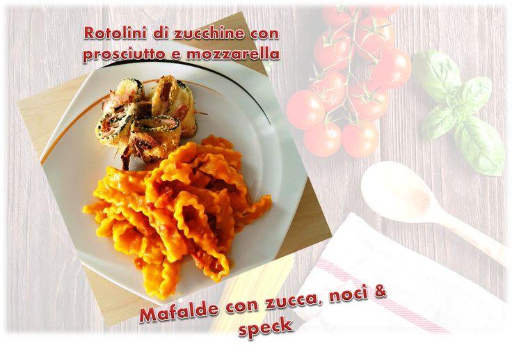 Röllchen mit zucchini, prosciutto und mozzarella, dazu Mafalde mit Kürbis (Hokkaido), wallnüsse und speck  °°°°°°°°°°°°°°°°°°°  Rotolini di zucchine con prosciutto e mozzarella----Mafalde con zucca noci e speck