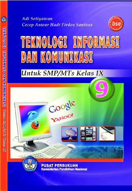 Download Buku Siswa KTSP SMP dan MTs Kelas 9 Teknologi Informasi Dan Komunikasi