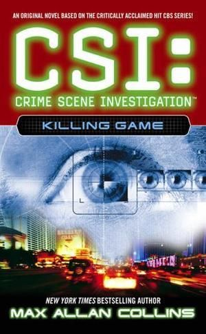 """""""CSI Killing Game (CSI - Crime Scene Investigation)"""" av Max Allan Collins"""