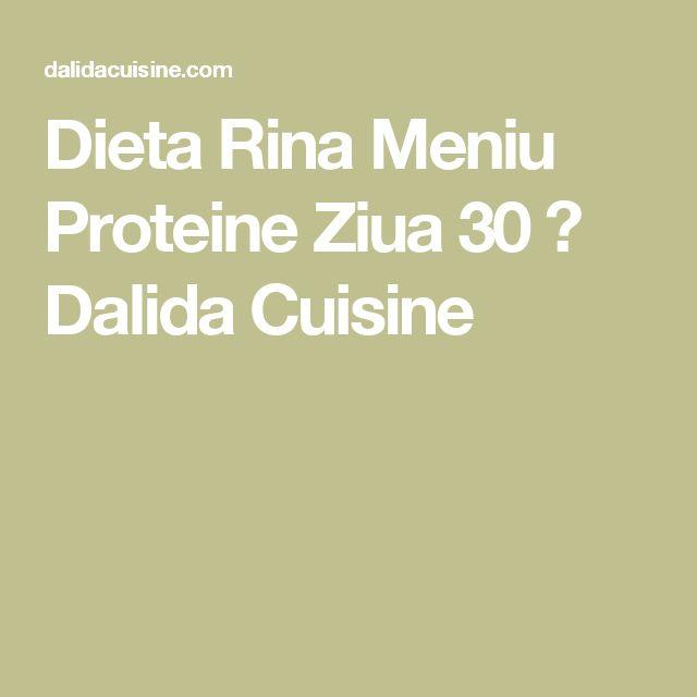 Dieta Rina Meniu Proteine Ziua 30 ⋆ Dalida Cuisine