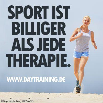 Sport ist billiger als jede Therapie. #Daytraining #Fitness #Training #Abnehmen #Diaet #Motivation
