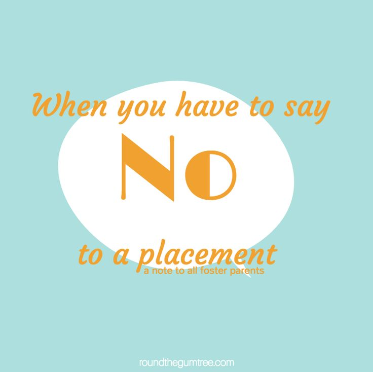 Round the Gum Tree – When you have to say no to a placement, a note to all foster parents. #fostercare #adoption