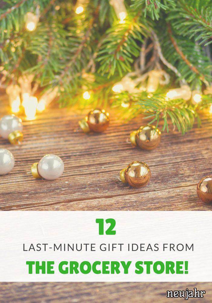 12 Last-Minute-Geschenke aus dem Lebensmittelgeschäft   Neujahr in ...