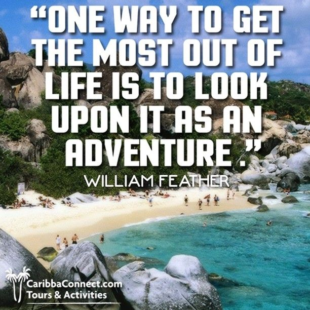 The greatest adventure is what lies ahead.  #Life #Adventure #CaribbaConnect