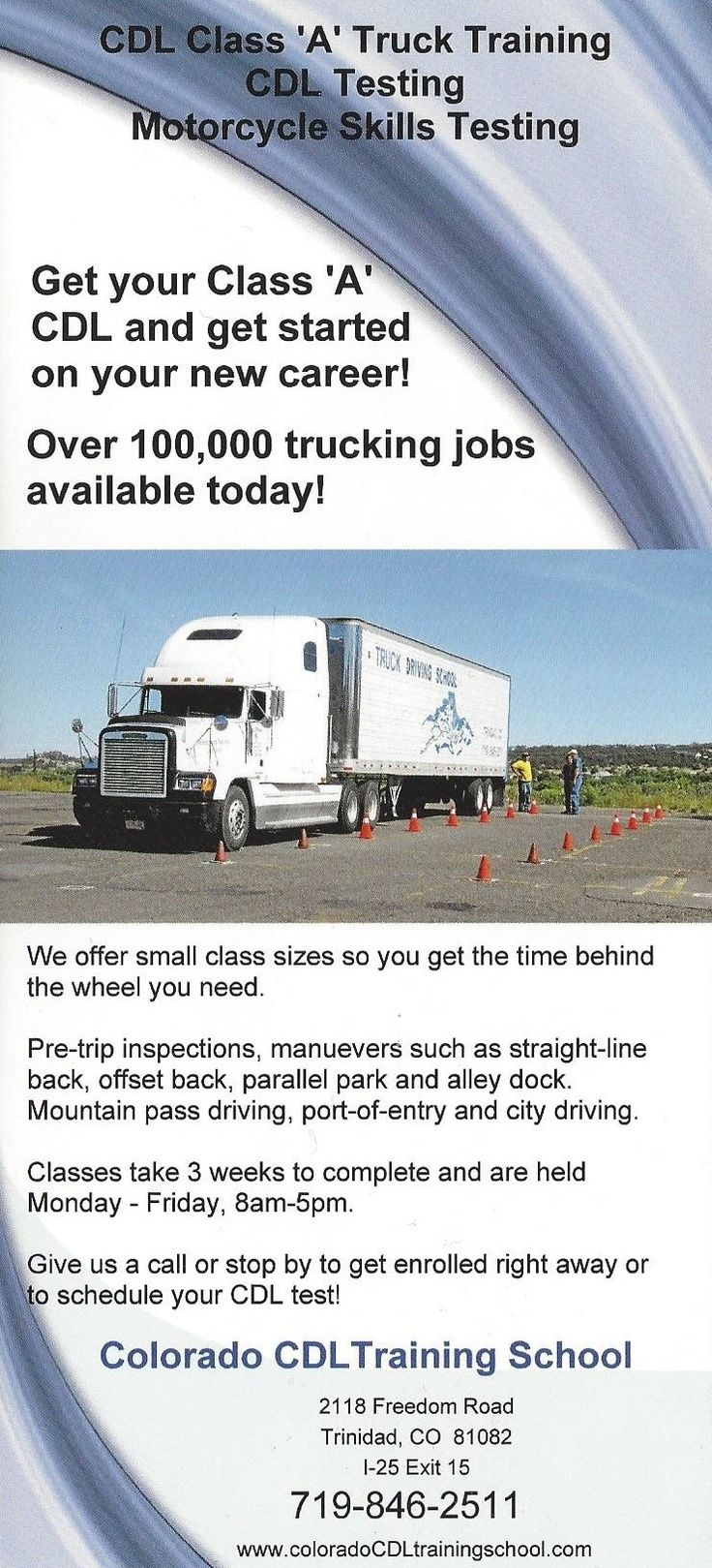 The Colorado CDL Training School in Trinidad, CO offers quality Truck Driving Training in the foothills of the Rockies. Click on the pin for more information on our Truck Driving School! #Trucks #Jobs #Employment #Colorado #CDL #Training #School #Money #Students