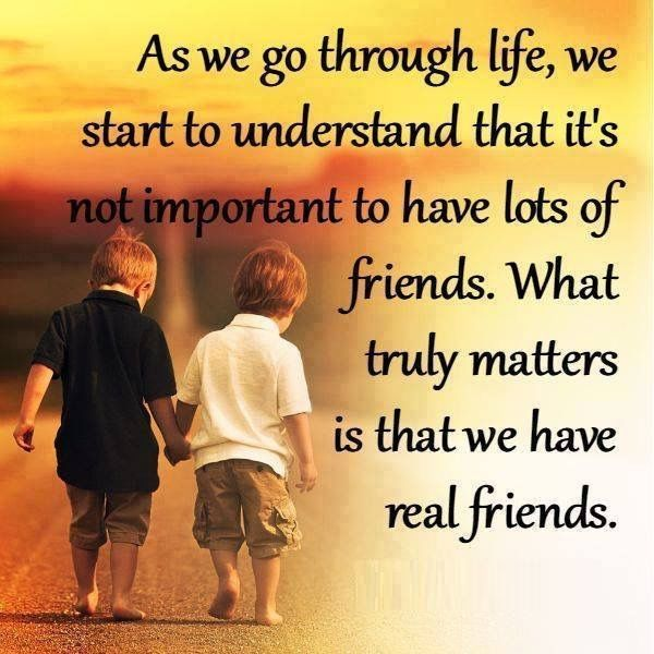 Amazing What Truly Matters Is That We Have Real Friends Life Quotes Quotes Quote  Friends Life Best Friends Bff Friendship Quotes True Friends