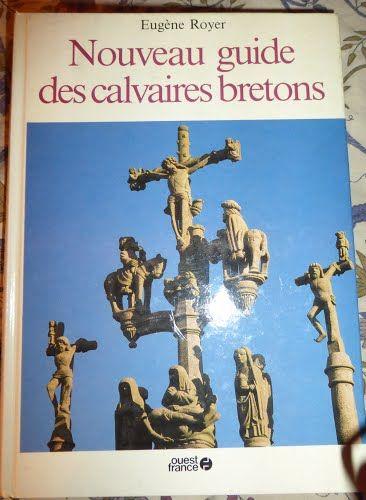 Nouveau guide des calvaires bretons - Ouest France