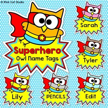 Superhero Theme Owl Labels and Name Tags: Your classroom door, bulletin boards…