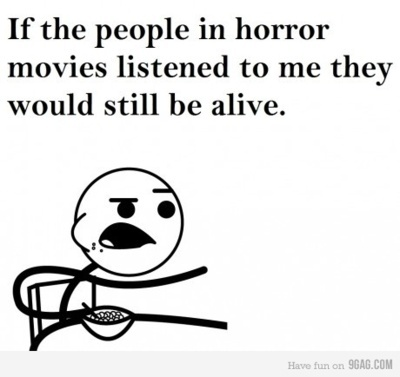 except paris hilton from house of wax. she'd still be dead, as many times as i could rewind it and play it back again lol