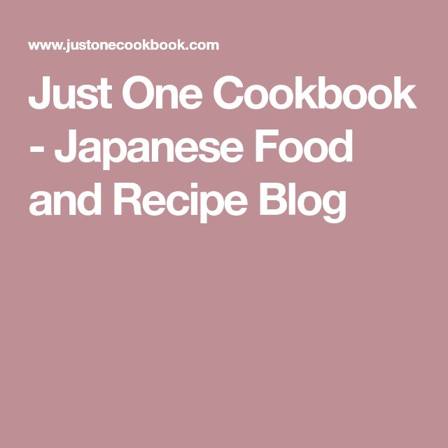 Just One Cookbook - Japanese Food and Recipe Blog