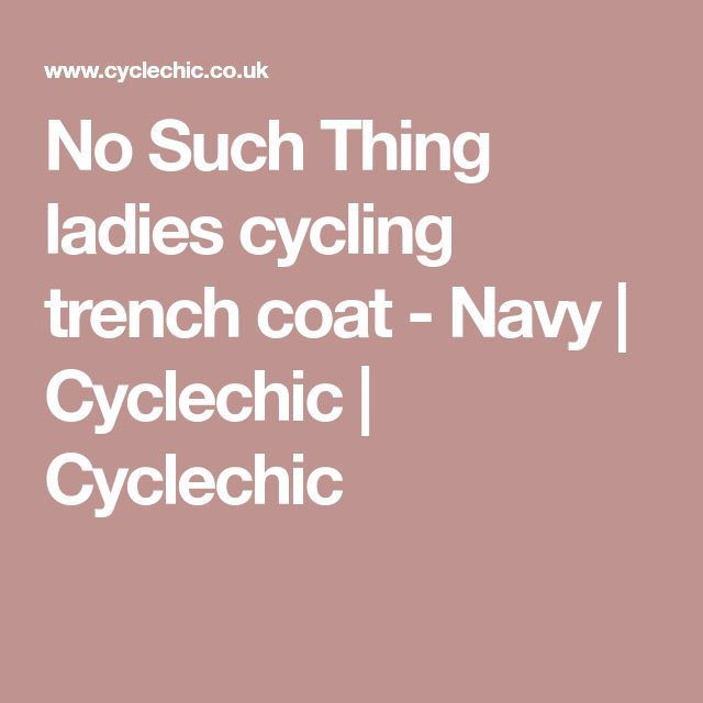 No Such Thing ladies cycling trench coat - Navy | Cyclechic | Cyclechic