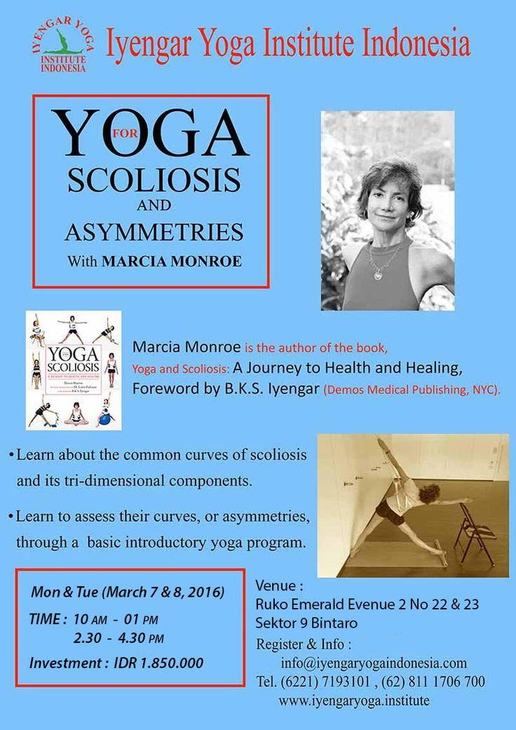 2 Full day workshop for Scoliosis & Asymmetries Yoga. For further info please contact the phone number or email address in this picture