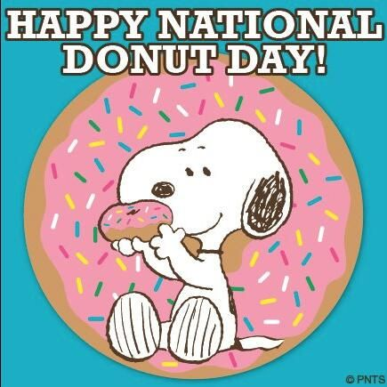 Snoopy: Happy National Doughnut Day! .. June 7th.