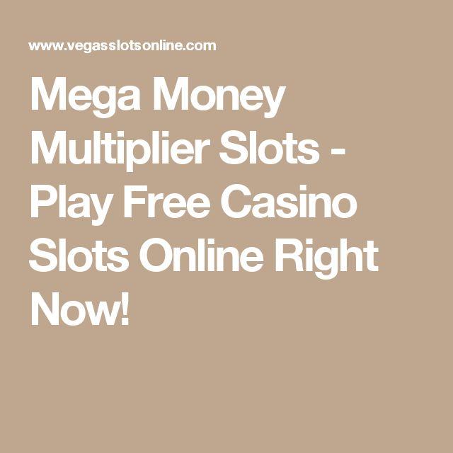Mega Money Multiplier Slots - Play Free Casino Slots Online Right Now!
