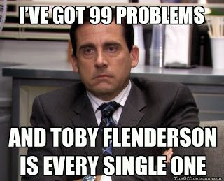 Haha! Michael and Toby have the best interactions out of any other two characters on the show.