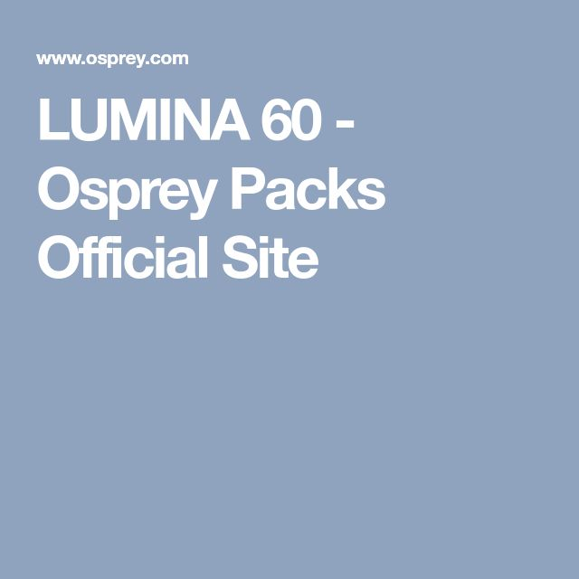 LUMINA 60 - Osprey Packs Official Site