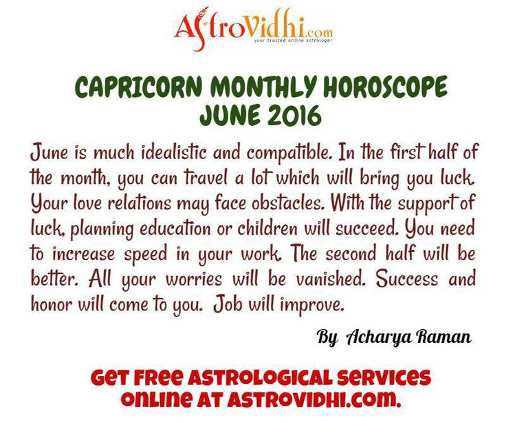 Check your Capricorn Monthly Horoscope (June 2016).Read your monthly horoscope online Hindi/English at AstroVidhi.com.  #capricorn #monthly_horoscope